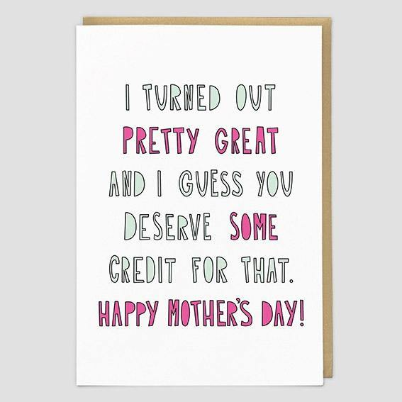 You Deserve Credit For Me Mother's Day Card At Penny Black