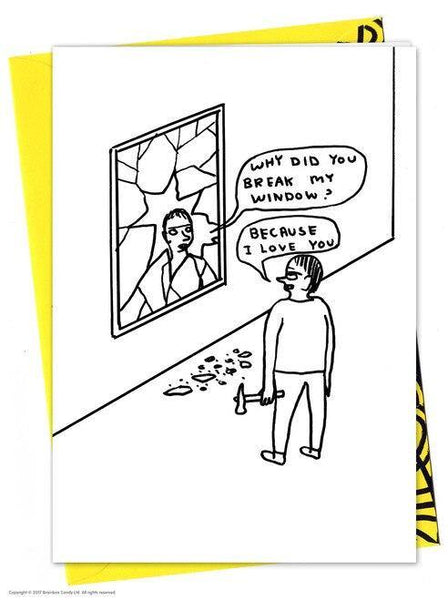 Break My Window David Shrigley Card