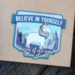 Unicorn (Believe in yourself)