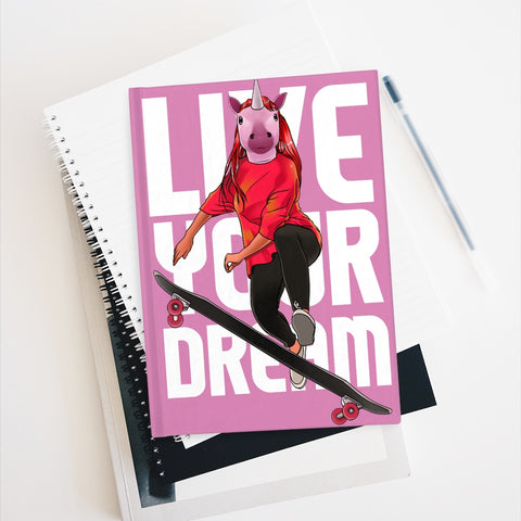 Live Your Dream Unicorn Journal - Ruled Line