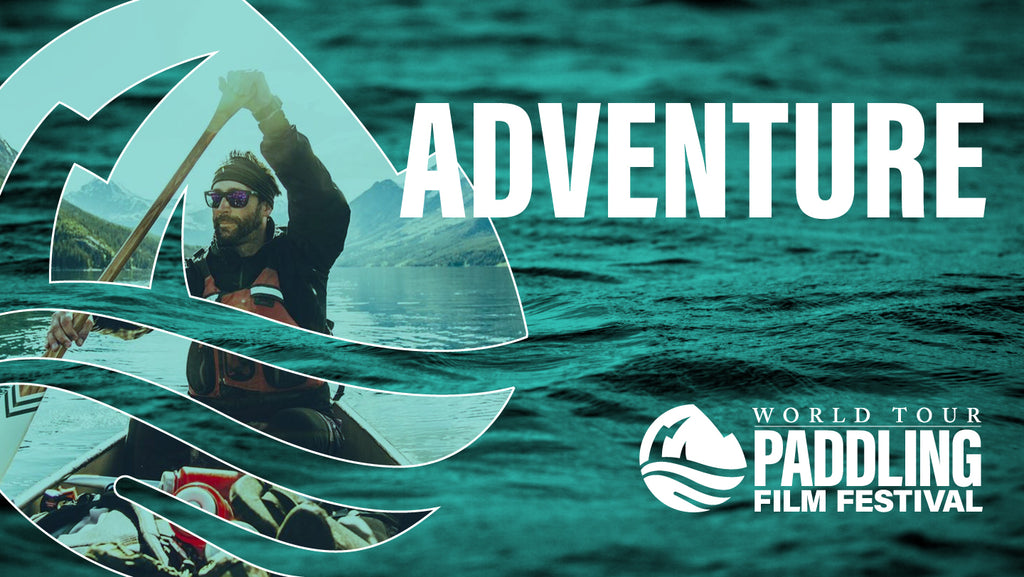 Paddling Film Festival 2021 - Adventure Program