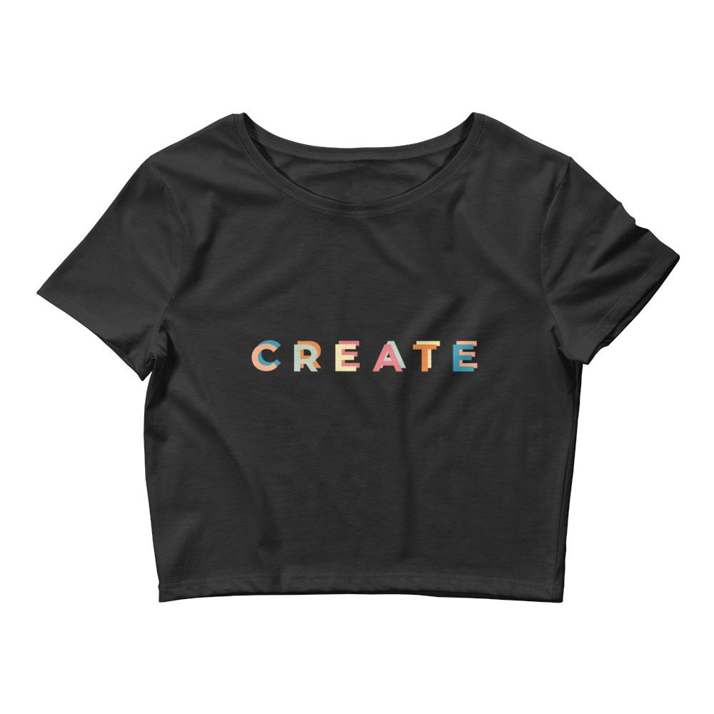 CREATE Women's Crop Tee - Printer Me - Fashion & Style