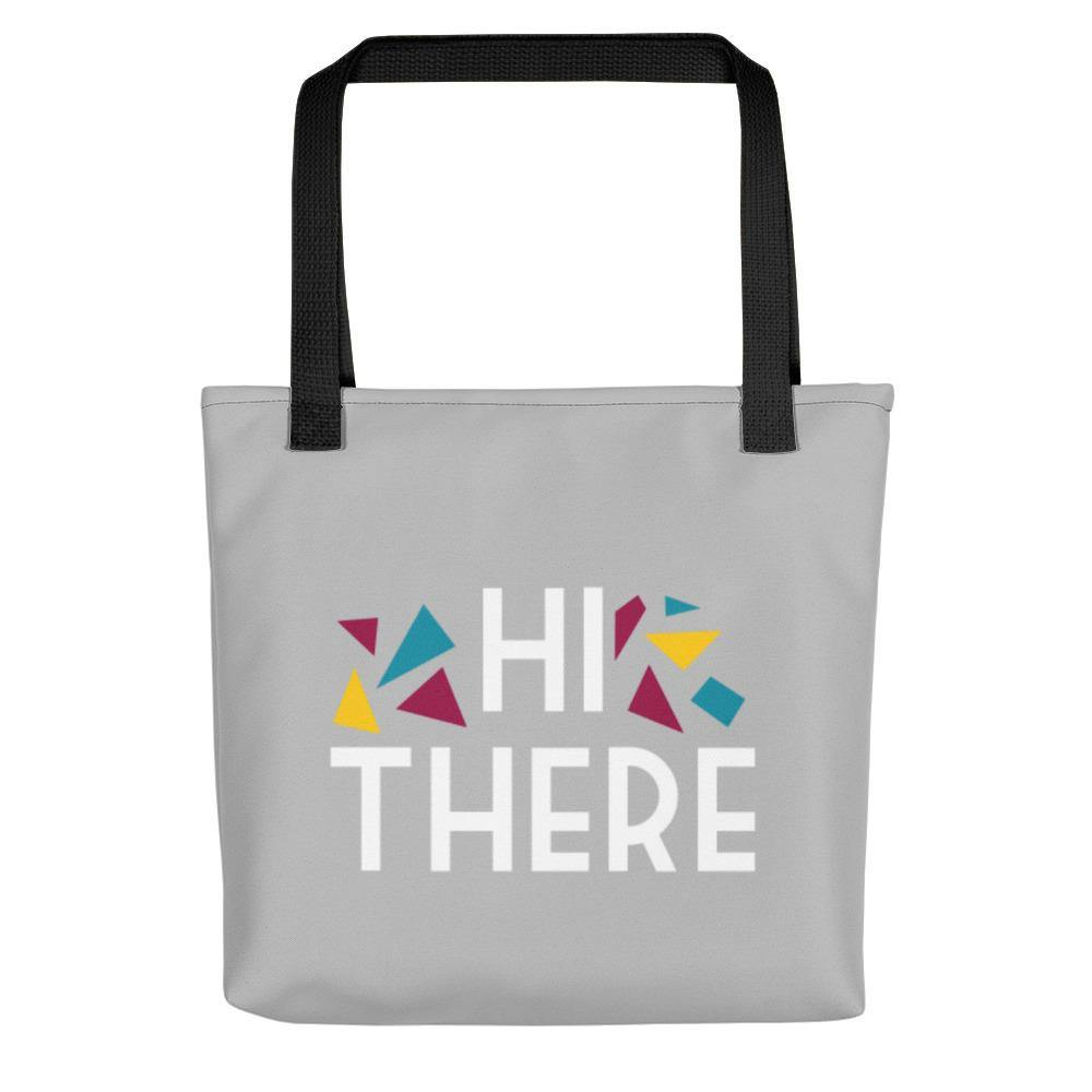 Hi There Tote bag - Printer Me - Fashion & Style