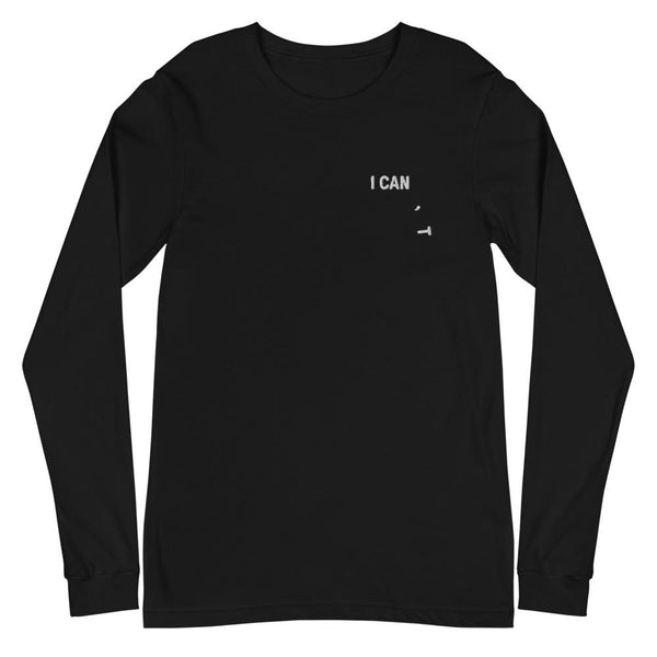 I Can Unisex Long Sleeve Tee - Printer Me - Fashion & Style