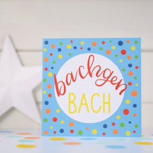 Load image into Gallery viewer, Bachgen bach card. Welsh baby boy card.