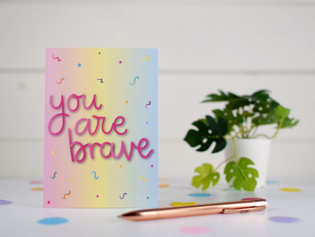 You are brave postcard