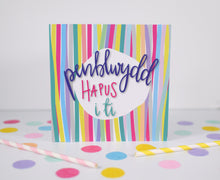 Load image into Gallery viewer, Penblwydd Hapus card. Welsh Birthday Card.