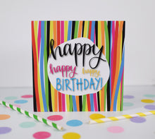Load image into Gallery viewer, Happy Birthday card. Birthday card.