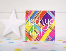 Load image into Gallery viewer, Iechyd da card. Welsh cheers card.