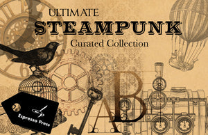 Ultimate Steampunk Curated Collection