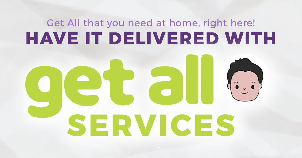 Have it Delivered with Get All Services