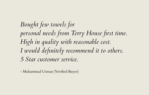 Terry House high quality towels customer testimonial