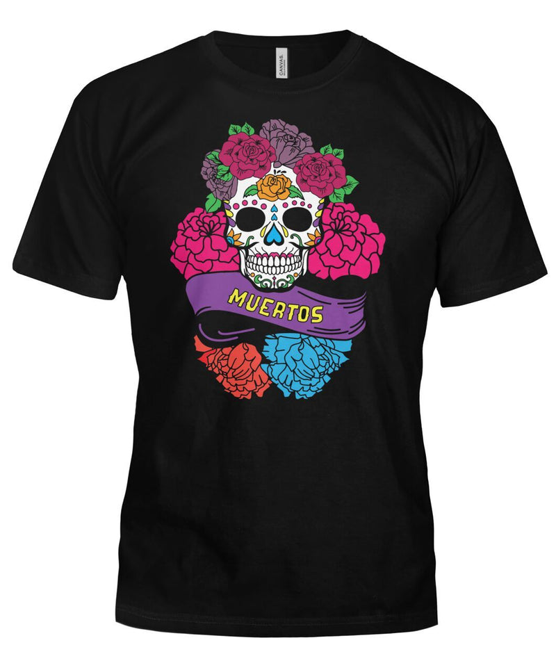 "Day of The Dead (Dia De Los Muertos) Sugar Skull With ""Muertos"" Banner Bella Canvas Tee - SugarSkulls.io"