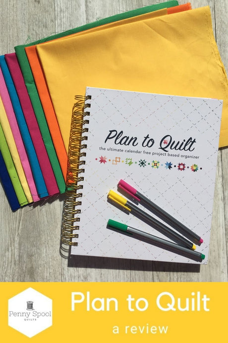 Plan To Quilt - a review
