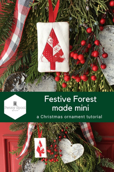 Festive Forest by Penny Spool Quilts - Christmas Tree Ornament Tutorial
