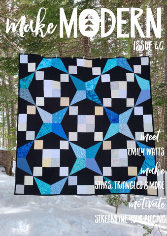 Make Modern magazine issue 40 featuring an interview with Monika Henry of Penny Spool Quilts