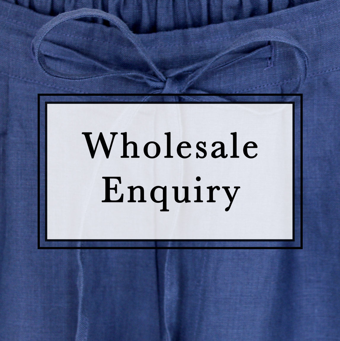Wholesale Enquiry