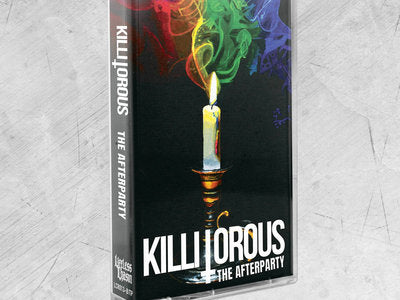 Killitorous - The Afterparty Cassette