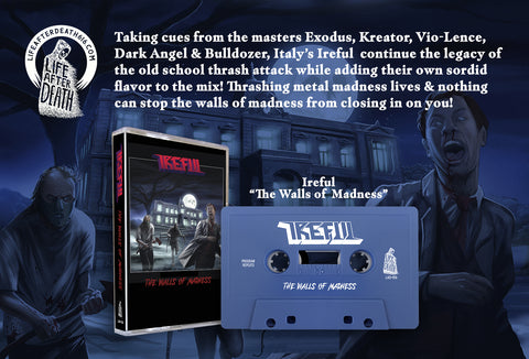 Ireful - The Walls of Madness Cassette PREORDER