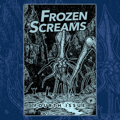 FROZEN SCREAMS #4 (BLUE)