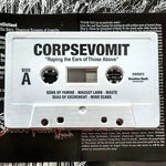 Corpsevomit - Raping the Ears of Those Above Cassette