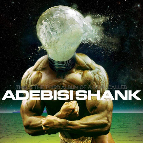 Adebisi Shank - This Is The Third Album Of A Band Called Adebisi - LP