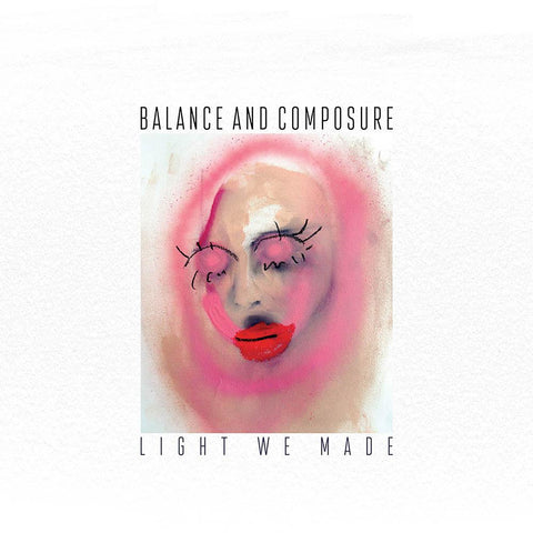 Balance and Composure - Light We Made - LP