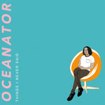 Oceanator - Things I Never Said - LP