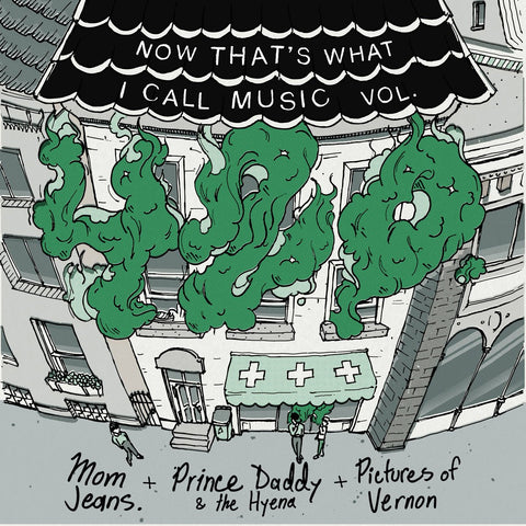 Prince Daddy and the Hyena / Mom Jeans - Now That's What I Call Music 420 - 10""