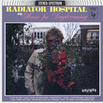 Radiator Hospital - Sings 'Music For Daydreaming' - LP