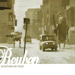 Reuben - In Nothing We Trust - LP