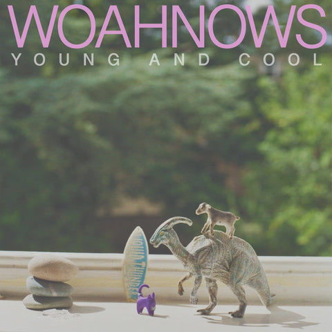 Woahnows - Young and Cool - LP