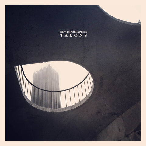 Talons - New Topographics - LP