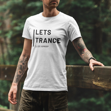 Let's Trance - T-Shirt