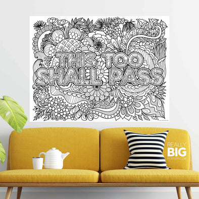 This Too Shall Pass Coloring Poster