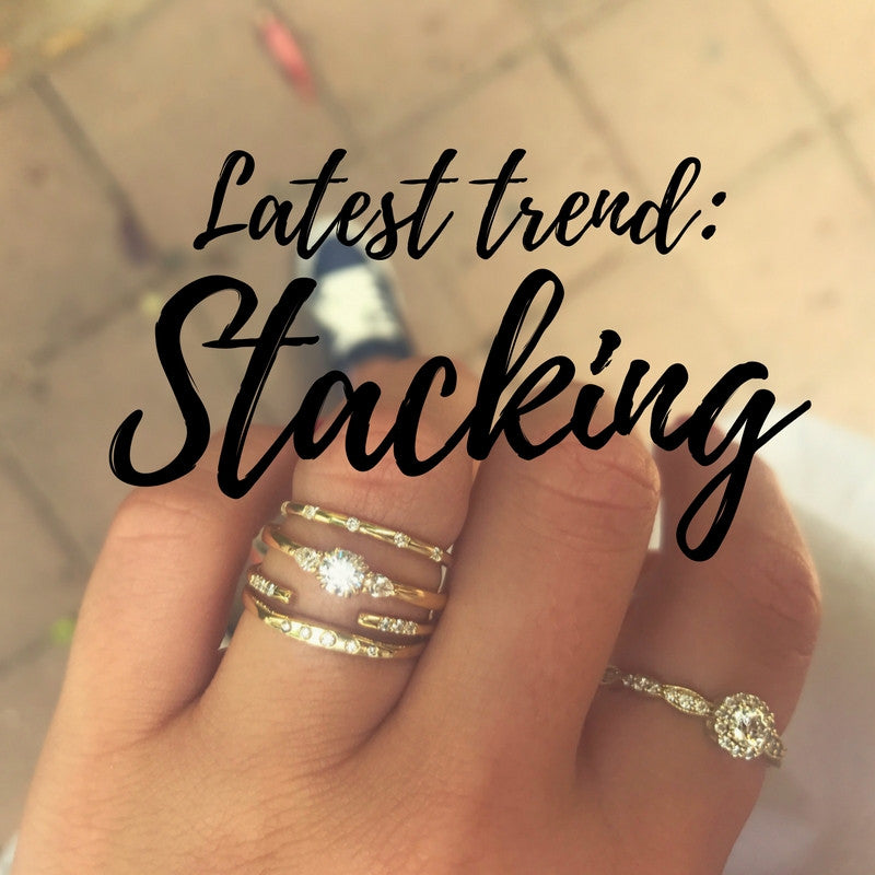 LATEST TREND: RING STACKING