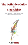 The Definitive Guide to Blog Niches