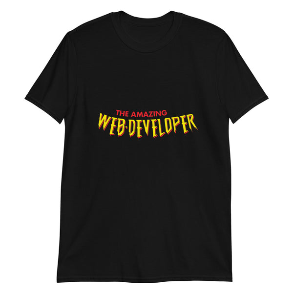 The Amazing Web Developer T-Shirt