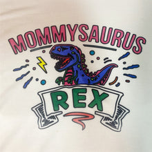"Load image into Gallery viewer, ""Mommysaurus Rex"" Women's T-Shirt"