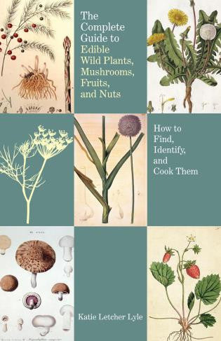 Falcon Guide The Complete Guide to Edible Wild Plants