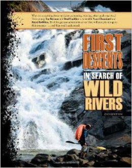 First Descents In Search of Wild Rivers
