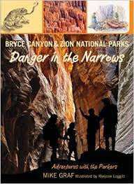 Bryce Canyon & Zion National Parks Danger in the Narrows