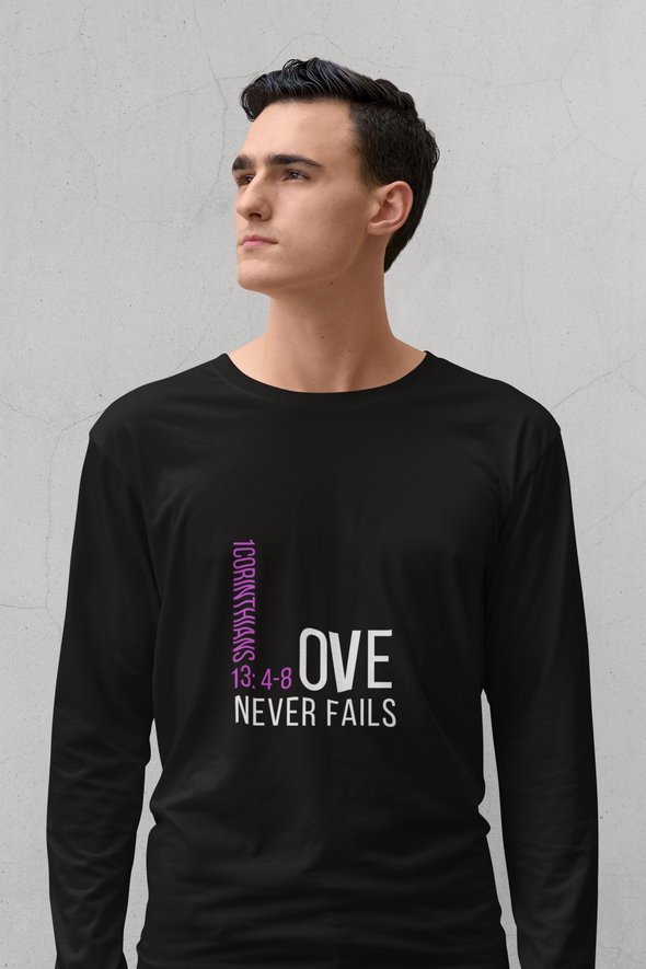 Love Never Fails Unisex Long Sleeve T-Shirt