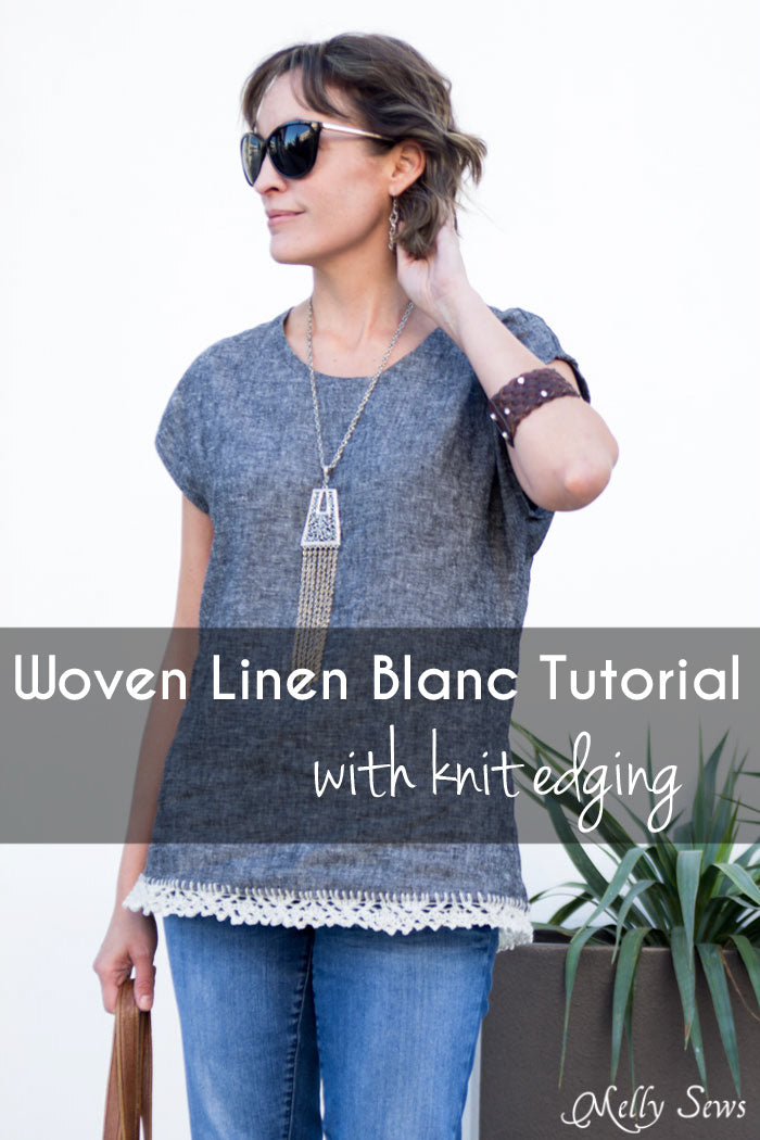 Woven Blanc with Knit Edging - tutorial from Blank Slate Patterns