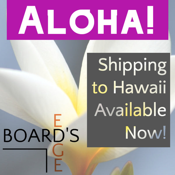 Now Shipping to Hawai'i!