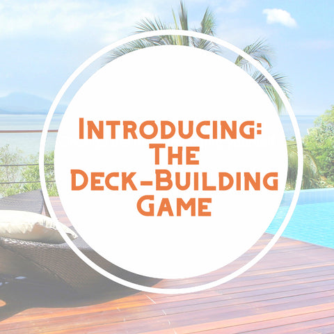Introducing the deck building game text overlayed on resort pool deck