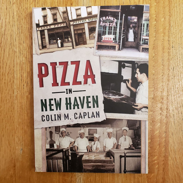 Pizza in New Haven - Colin Caplan