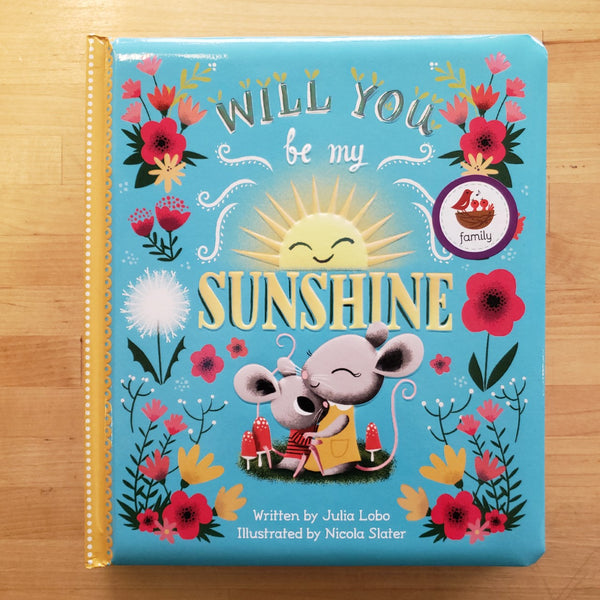 Will You Be My Sunshine - Julia Lobo