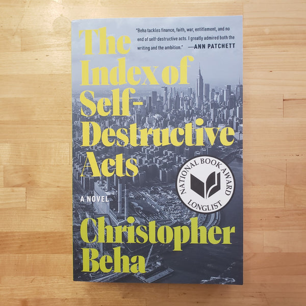 The Index of Self-Destructive Acts - Christopher Beha