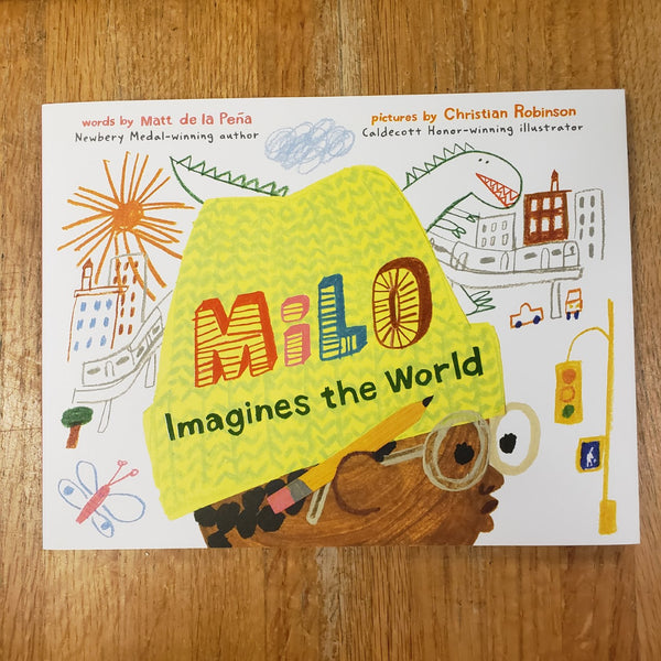Milo Imagines the World - Matt de la Peña and Christian Robinson (Illustrator)